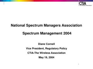 National Spectrum Managers Association  Spectrum Management 2004