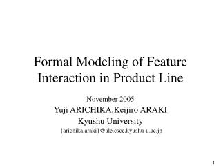 Formal Modeling of Feature Interaction in Product Line