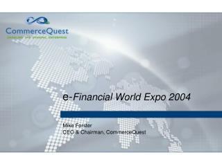 e- Financial World Expo 2004