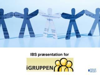 IBS præsentation for