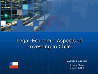 L egal -Economic Aspects of Investing in Chile