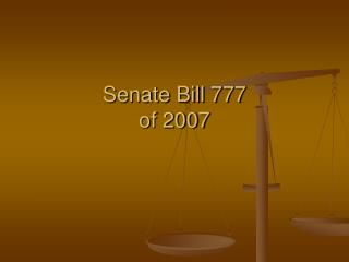 Senate Bill 777 of 2007