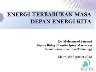 ENERGI TERBARUKAN MASA DEPAN ENERGI KITA