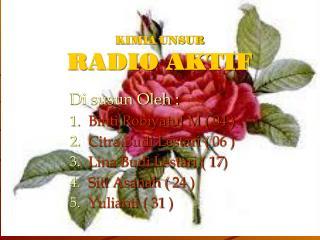 KIMIA UNSUR RADIO AKTIF