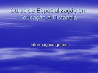 Curso de Especializa  o em Educa  o a Dist ncia