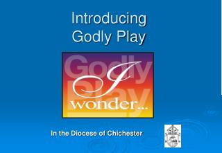 Introducing Godly Play