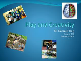 Play and Creativity