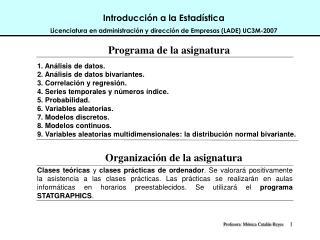 Introducci n a la Estad stica Licenciatura en administraci n y direcci n de Empresas LADE UC3M-2007