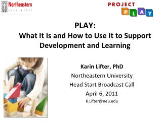 PLAY: What It Is and How to Use It to Support Development and Learning