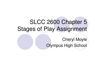 SLCC 2600 Chapter 5  Stages of Play Assignment