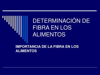 DETERMINACI N DE FIBRA EN LOS ALIMENTOS