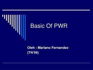 Basic Of PWR