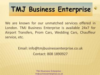 Luxury Transfer Service at London Airport - TMJ Business Ent