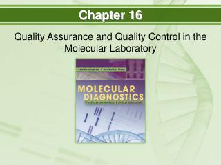 Quality Assurance and Quality Control in the Molecular Laboratory
