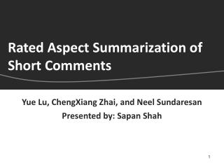 Rated Aspect Summarization of Short Comments