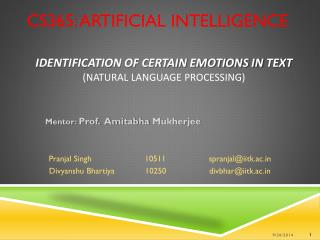 IDENTIFICATION OF CERTAIN EMOTIONS IN  TEXT (NATURAL LANGUAGE PROCESSING)