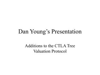 Dan Young's Presentation