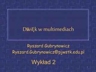 D  wiĘk w multimediach