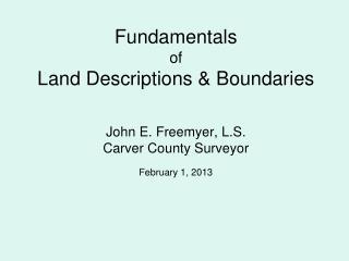 Basic Methods  of  Surveying & Describing Land in U.S.