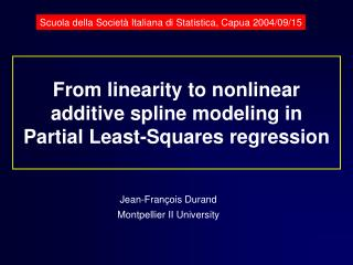 From linearity to nonlinear additive spline modeling in  Partial Least-Squares regression