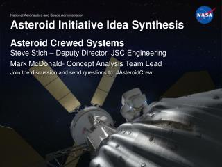 Asteroid Initiative Idea Synthesis