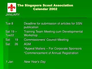 The Singapore Scout Association Calendar 2002
