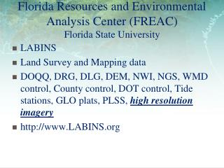 Florida Resources and Environmental Analysis Center (FREAC) Florida State University