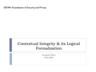 Contextual Integrity & its Logical Formalization