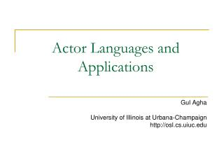 Actor Languages and Applications