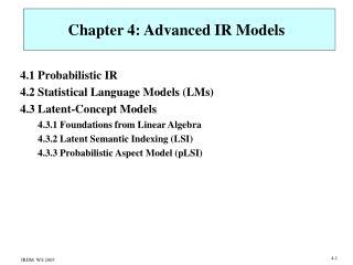 Chapter 4: Advanced IR Models