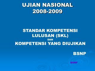 UJIAN NASIONAL  2008-2009