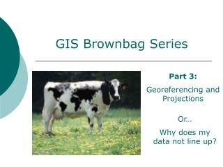 GIS Brownbag Series