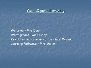 Y ear 10 parent evening