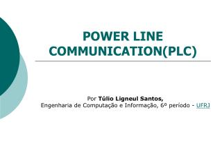 POWER LINE COMMUNICATION(PLC)