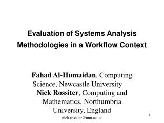 Evaluation of Systems Analysis Methodologies in a Workflow Context