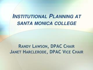 Institutional Planning at santa monica college