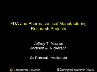FDA and Pharmaceutical Manufacturing Research Projects