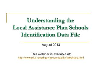 Understanding the Local Assistance Plan Schools Identification Data File