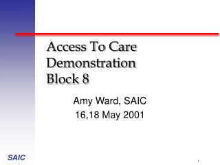 Access To Care Demonstration Block 8