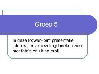Groep 5