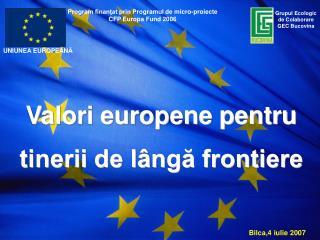 Valori europene pentru tinerii de lângă frontiere