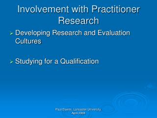 Involvement with Practitioner Research