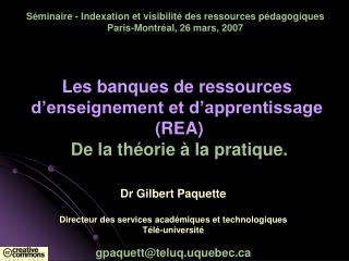Séminaire - Indexation et visibilité des ressources pédagogiques Paris-Montréal, 26 mars, 2007