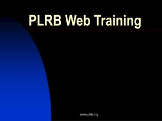 PLRB Web Training