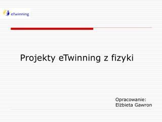 Projekty eTwinning z fizyki