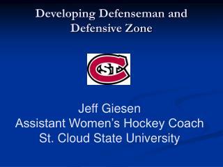 Developing Defenseman and Defensive Zone