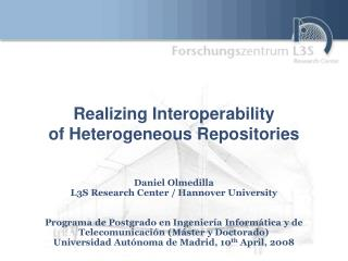 Realizing Interoperability of Heterogeneous Repositories