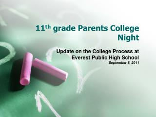 11 th  grade Parents College Night