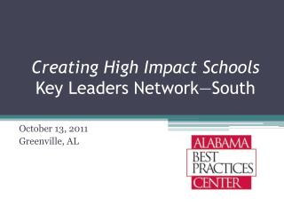 Creating High Impact Schools Key Leaders Network—South