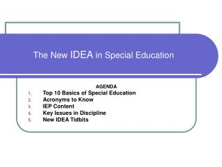 The New  IDEA  in Special Education